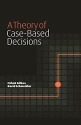 A Theory Of Case-based Decisions By Gilboa, Itzhak|schmeidler, David Paperback