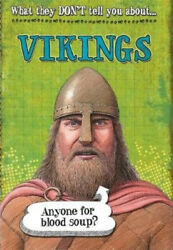 What They Donand039t Tell You About Vikings What They Donand039t Tell You About