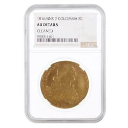 1816/4 Nr Jf Colombia 8 Escudos Ferdinand Vii Gold Coin Ngc Au Details