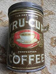 Old Vintage 1920s Tru Cup Coffee Tin Graphic Tall 1 Pound Can Chicago Illinois