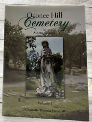 Oconee Hill Cemetery Of Athens, Ga Volume1 Signed By Charlotte Thomas Marshall