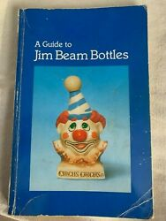 A Guide To Jim Beam Bottles 1988 Soft Back 9 X 5 Book