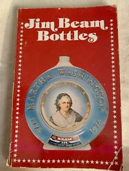 A Guide To Jim Beam Bottles 9 X 5 Soft Back Book 1976