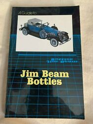 A Guide To Jim Beam Bottles 9 X 5 Soft Back Book 1983