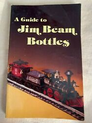 A Guide To Jim Beam Bottles 9 X 5 Soft Back Book 1981