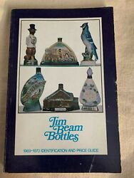 A Guide To Jim Beam Bottles 9 X 5 Soft Back Book 1969-70