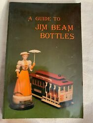 A Guide To Jim Beam Bottles 9 X 5 Soft Back Book 1985