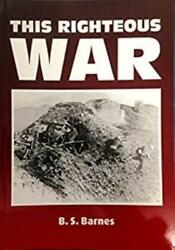 This Righteous War B.s. Barnes Collectible Good Book