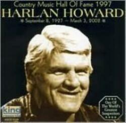 Harlan Howard Country Music Hall Of Fame 1997 Cd.