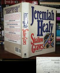 Healy Jeremiah Shallow Graves Signed 1st 1st Edition 1st Printing