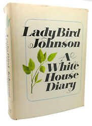Lady Bird Johnson A White House Diary 1st Edition 1st Printing