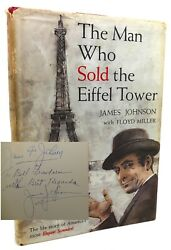 James Johnson The Man Who Sold The Eiffel Tower The Life Story Of America's Most