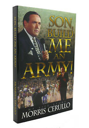 Morris Cerullo Son, Build Me An Army  1st Edition 1st Printing