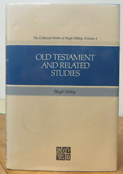 Old Testament And Related Studies Collected Works Of Hugh Nibley 1