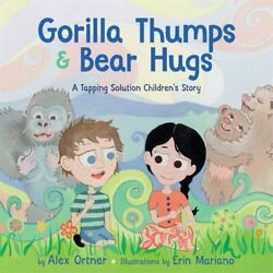 Gorilla Thumps And Bear Hugs A Tapping Solution Childrenand039s Story