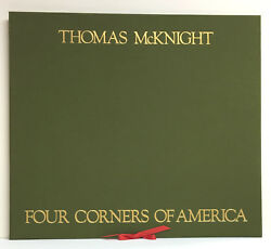 Thomas Mcknight-four Corners Of America - 4 Signed Serigraphs And Signed Book