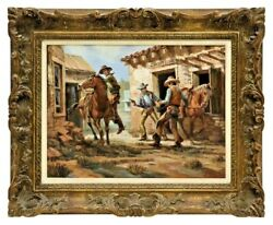Painting, Oil On Canvas, Western Standoff, Wes Campbell 1900's, Signed, Framed