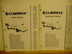 Cushman Electric And Gas F2, F2j And Bellhop Models Parts And Owners Manual