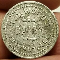 Rare R10 Token Shawmut Alabama H.g. Wordand039s Dairy Good For 2 Cents With Bottle
