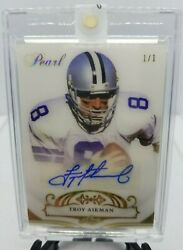 Troy Aikman 1/1 Auto 2018 Leaf Pearl Signed Autographed Signed Card Holy Grail