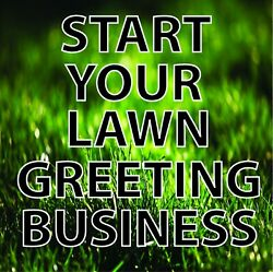 Start Your Own Lawn Greeting Business Great Business