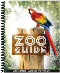 Zoo Guide A Bible-based Handbook To The Zoo