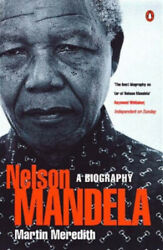 Nelson Mandela A Biography By Martin Meredith