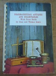 Pharmaceutical Antiques And Collectables By Jean And Thomas Somlo 1970 Forward Color