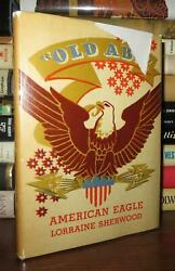 Sherwood Lorraine Old Abe American Eagle 1st Edition 1st Printing