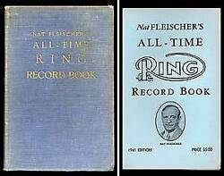 Nat Fleischerand039s All-time Ring Record Book 1941 Edition / 1st Edition 1942