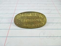 Vintage Clyde Shipping Company / S.s. Caledonia Brass Employee Badge - Steamship