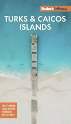 Full-color Travel Guide Ser. Fodorand039s In Focus Turks And Caicos Islands By...