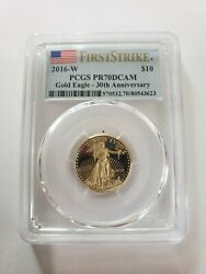 2016 W Pcgs Pr70dcam 10 1/4oz Gold Eagle 30th Anniversary Firststrike Label