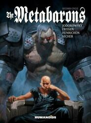 The Metabarons Second Cycle By Alejandro Jodorowsky And Jerry Frissen...