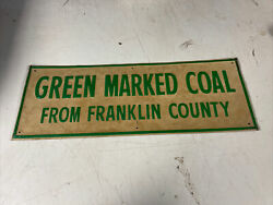 Vintage Embossed Green Marked Coal From Franklin County Stout Sign