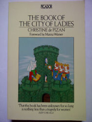 The Book Of The City Of Ladies Picador Books By Christine