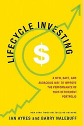 Lifecycle Investing A New Safe And Audacious Way To Improve The Performance