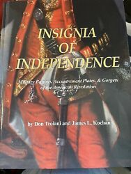 Insignia Of Independence Military Buttons, Accoutrement Plates, And Gorgets Of Th