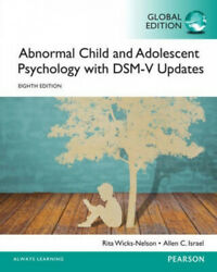 Abnormal Child And Adolescent Psychology With Dsm-v Updates By Rita Wicks-nelson
