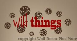 Wall Decor Plus More WDPM2414 Wild Things Wall Vinyl Sticker Saying Quote 23quot;W