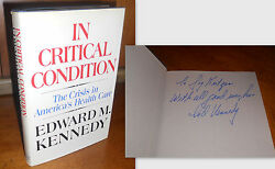 Signed+ In Critical Condition By Edward Ted M. Kennedy 1st/1st Edition 1972
