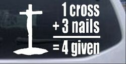 1 Cross Plus 3 Nails Forgiven Christian Car Or Truck Window Laptop Decal Sticker
