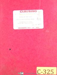 Clausing Colchester 13, Serial 58650 To 63742 Lathe Operations And Parts Manual