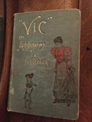 Vic The Autobiography of a Fox Terrier