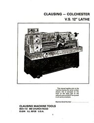 Clausing Colchester Vs 600 12 Lathe Instructions And Repair Parts Manual