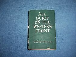 ALL QUIET ON THE WESTERN FRONT by Erich Remarque1st EdHCDJFictionHistorical