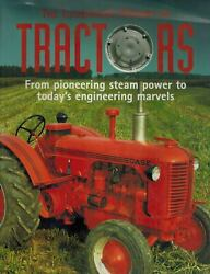 The Illustrated History Of Tractors From Pioneering Steam Power To Todayand039s Engi