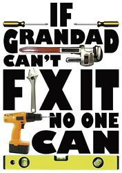 Mens Funny T-shirt, If Grandad Can't Fix It, Ideal Gift Or Birthday Present.