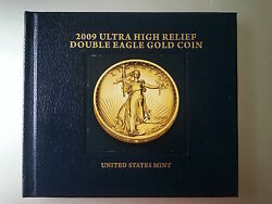 2009 Ultra High Relief Double Eagle Gold Coin w/Box, COA and Book