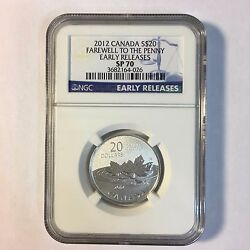 2012 Canada Canadian 20 Farewell To The Penny Ngc Sp70 Early Releases Silver